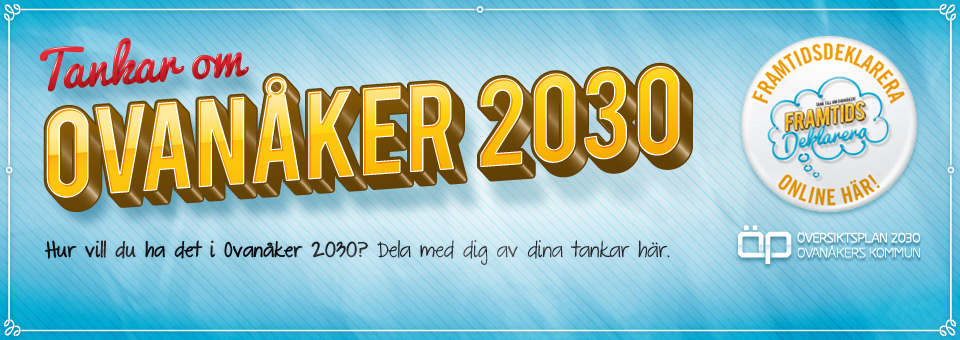 Ovanker 2030: Framtidsdeklarera!